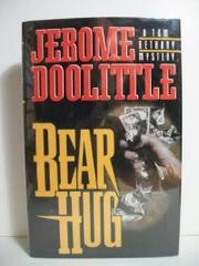 BEAR HUG by Jerome Doolittle