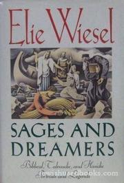 SAGES AND DREAMERS by Elie Wiesel