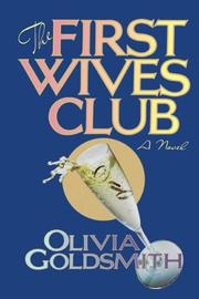 THE FIRST WIVES CLUB by Olivia Goldsmith