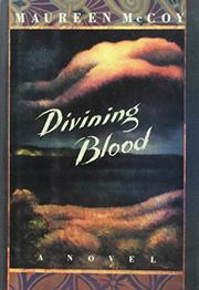 DIVINING BLOOD by Maureen McCoy