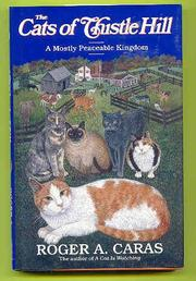 THE CATS OF THISTLE HILL by Roger A. Caras