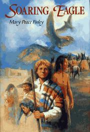 SOARING EAGLE by Mary Peace Finley