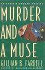 MURDER AND A MUSE by Gillian B. Farrell