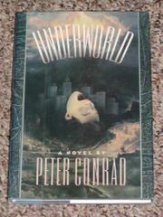 UNDERWORLD by Peter Conrad