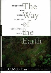 THE WAY OF THE EARTH by T.C. McLuhan