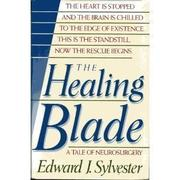 THE HEALING BLADE by Edward J. Sylvester