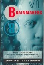 BRAINMAKERS by David H. Freedman