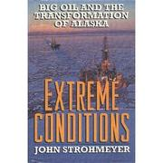 EXTREME CONDITIONS by John Strohmeyer