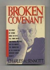 BROKEN COVENANT by Charles M. Sennott