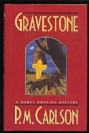 GRAVESTONE by P.M. Carlson