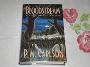 BLOODSTREAM by P.M. Carlson