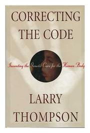 CORRECTING THE CODE by Larry Thompson