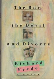 THE BOY, THE DEVIL AND DIVORCE by Richard Frede