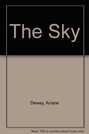 THE SKY by Ariane Dewey