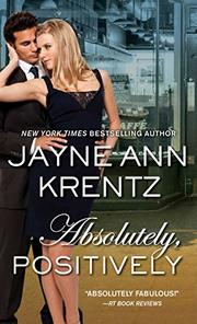 ABSOLUTELY, POSITIVELY by Jayne Ann Krentz