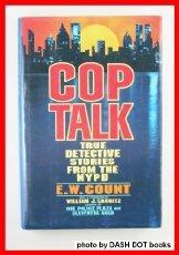 COP TALK by E.W. Count