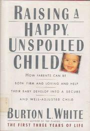 Cover art for RAISING A HAPPY, UNSPOILED CHILD