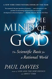 THE MIND OF GOD: The Scientific Basis for a Rational World by Paul Davies
