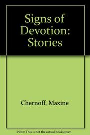 SIGNS OF DEVOTION by Maxine Chernoff