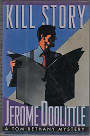 KILL STORY by Jerome Doolittle