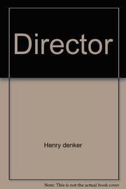 THE DIRECTOR by Henry Denker