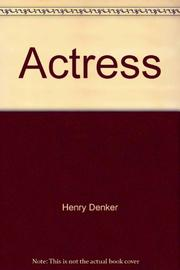 THE ACTRESS by Henry Denker
