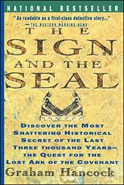 THE SIGN AND THE SEAL: The Quest for the Lost Ark of the Covenant by Graham Hancock