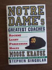 NOTRE DAME'S GREATEST COACHES by Moose Krause