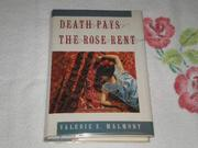 DEATH PAYS THE ROSE RENT by Valerie S. Malmont