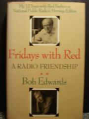 FRIDAYS WITH RED by Bob Edwards