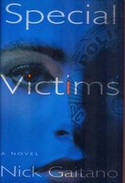 SPECIAL VICTIMS by Nick Gaitano