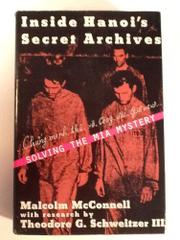 INSIDE HANOI'S SECRET ARCHIVE by Malcolm McConnell