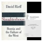 SLAUGHTERHOUSE by David Rieff