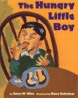 THE HUNGRY LITTLE BOY by Joan W. Blos