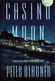 CASINO MOON by Peter Blauner