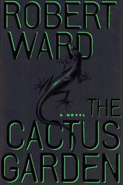 THE CACTUS GARDEN by Robert Ward