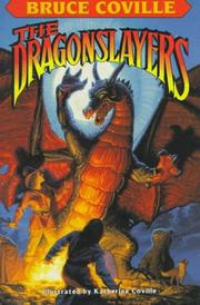 THE DRAGONSLAYERS by Bruce Coville