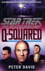STAR TREK: THE NEXT GENERATION: Q-SQUARED by Peter David