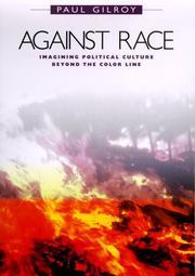 AGAINST RACE by Paul Gilroy