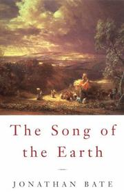 THE SONG OF THE EARTH by Jonathan Bate