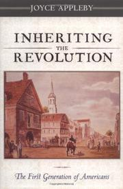 INHERITING THE REVOLUTION by Joyce Appleby