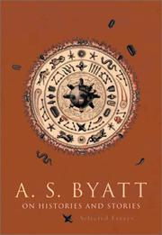 ON HISTORIES AND STORIES by A.S. Byatt