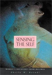 SENSING THE SELF by Sheila M. Reindl