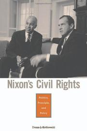 NIXON'S CIVIL RIGHTS by Dean J. Kotlowski