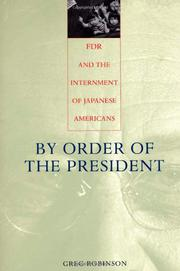 BY ORDER OF THE PRESIDENT by Greg Robinson