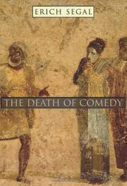 THE DEATH OF COMEDY by Erich Segal
