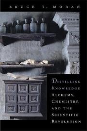 DISTILLING KNOWLEDGE by Bruce T. Moran