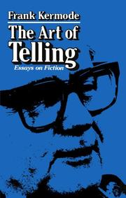 THE ART OF TELLING by Frank Kermode