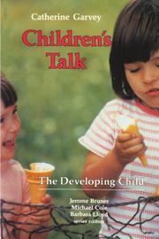 CHILDREN'S TALK by Catherine Garvey