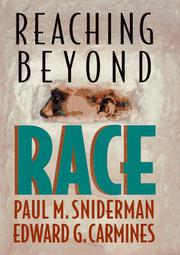 REACHING BEYOND RACE by Paul M. Sniderman